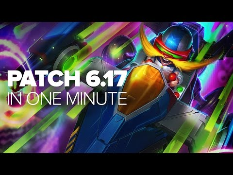 League of Legends Patch 6.17 In One Minute