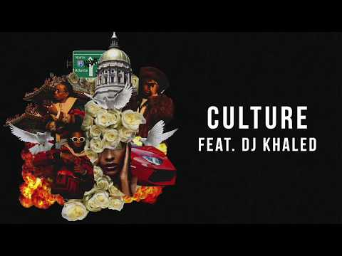 Culture (feat. DJ Khaled)