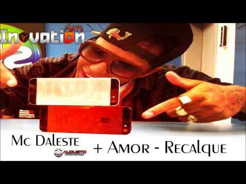 Baixar MC DALESTE - MAIS AMOR  MENOS RECALQUE ( RADIO MANDELA DIGITAL )