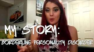 MY STORY: Borderline Personality Disorder