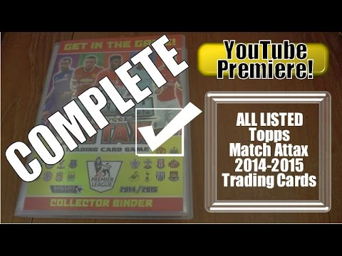 YT PREMIERE ☆ Topps Match Attax 2014-15 Binder 100% COMPLETE ☆ LIMITED EDITIONS ☆ 100 CLUB ☆ MOTM