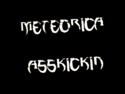 Meteorica - Asskickin'