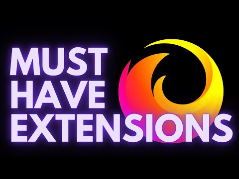 Must Have Firefox Extensions