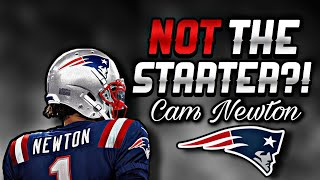 Cam Newton is NOT the Guaranteed Starting QB for the Patriots in 2020
