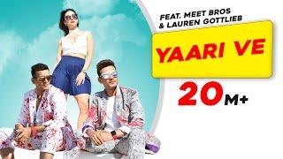 Yaari Ve – Meet Bros – Prakriti Kakar