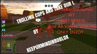 TROOLING COPS AND TAKE OUR L