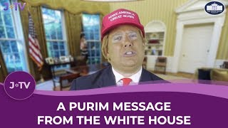 A Purim Message from the White House