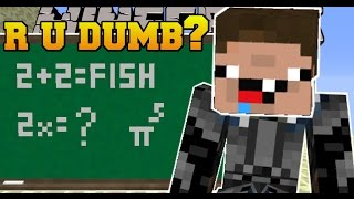 Minecraft: R U DUMB? (10 IMPOSSIBLE QUESTIONS!) - Custom Map