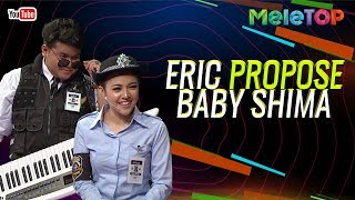 "Eric Floor 88 ""propose"" Baby Shima   MeleTOP   Nabil & Farah Nabilah"