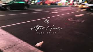 Alex Ernst - After Hours