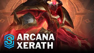 Arcana Xerath Skin Spotlight - League of Legends