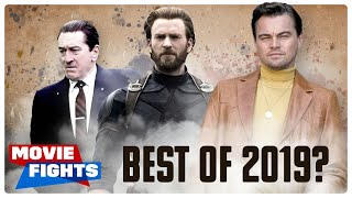 What Will Be The Best Movie Of 2019? MOVIE FIGHTS