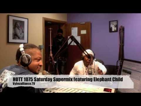 HOTT 1075 Saturday Supermix featuring Elephant Child