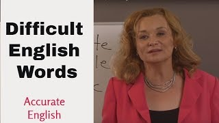 Difficult  English Words - pronunciation  lesson  - dropped syllables | Accurate English