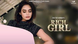 Rich Girl – Doctor Hannah – Veet Baljit