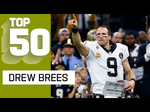 Drew Brees' Historic Top 50 Plays