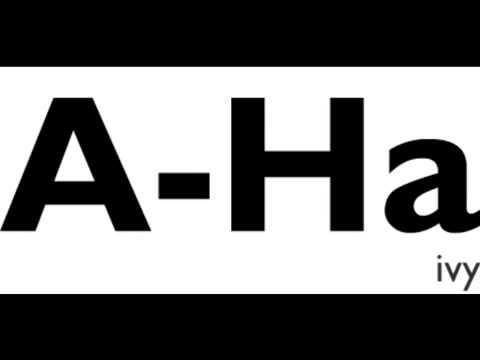 IVY -  A Ha