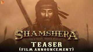 SHAMSHERA   Ranbir Kapoor in and as Shamshera   Film Announcement Teaser
