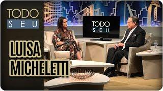 MIX PALESTRAS | Luisa Micheletti | Conversa com Luisa Micheletti - Todo Seu (12/06/17)