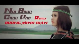 Nỗi Buồn Châu Pha  remix