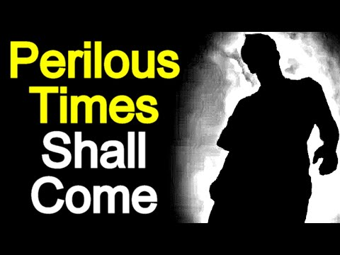 Perilous Times Shall Come - Matthew Henry Bible Commentary