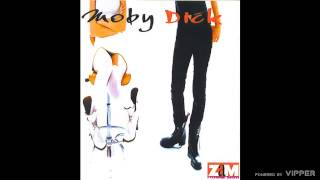 Moby Dick - Zar nije te stid - (Audio 1995)