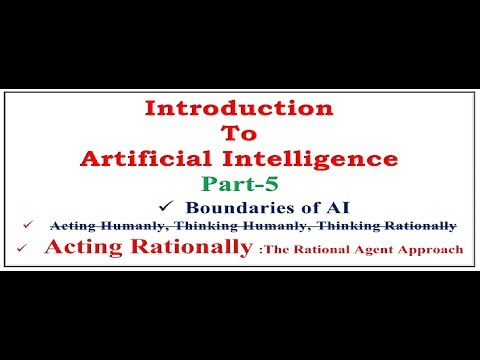 Artificial Intelligence|Boundaries of AI|Acting Rationally|Agent approach in AI
