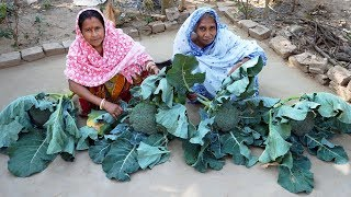 Farm Fresh Broccoli Recipe | Mather Tatka Broccoli cooking by our Grandmother