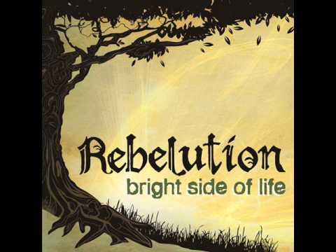 Rebelution -Bright Side of Life (Lyrics)