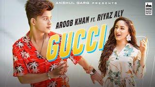 Gucci – Aroob Khan Video HD