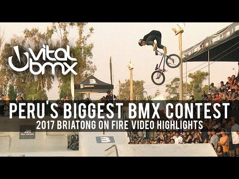 Peru's Biggest BMX Contest - 2017 Briatong On Fire Highlights