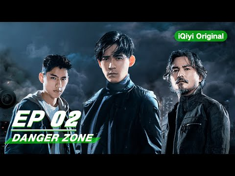【FULL】Danger Zone EP02   逆局   iQiyi Original
