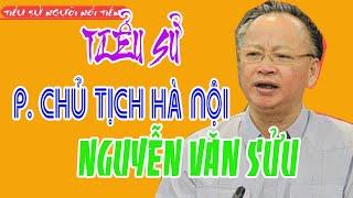 Tiểu sử Phó Chủ tịch UBND Hà Nội NGUYỄN VĂN SỬU - Thay ông Nguyễn Đức Chung