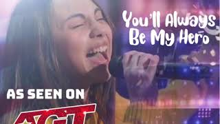 "NEW Version ""You'll Always Be My Hero"" (Ashley Marina original song as seen on America's Got Talent)"