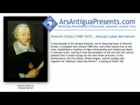 Heinrich Schütz (1585-1672) - Alleluja! Lobet den Herren