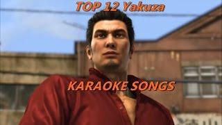 Top 12 Yakuza Karaoke Songs :3