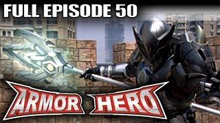 Armor Hero 50 - Official Full Episode (English Dubbing & Subtitle)