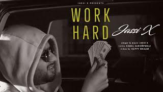 Work Hard – Jassi X