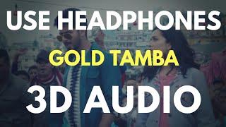 Gold Tamba (3D AUDIO) | Virtual 3D Audio