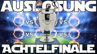 Champions League LIVE AUSLOSUNG ACHTELFINALE 2017/18