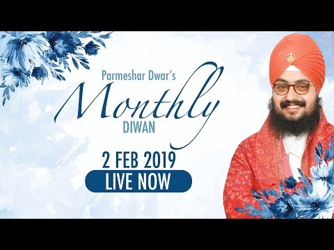 Live Streaming | Parmeshar Dwar's Monthly Diwan | 2 Feb 2019 | Dhadrianwale