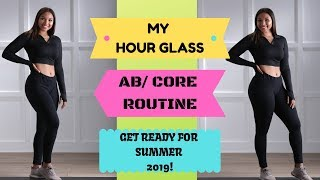 HOUR GLASS AB/ CORE WORKOUT ! | FLAT TUMMY FOR SUMMER 2019!