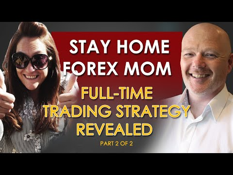 Forex Mom Trader Interview Pt2 -  Forex A Skill For Life
