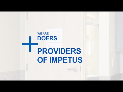 Doers + Providers of Impetus