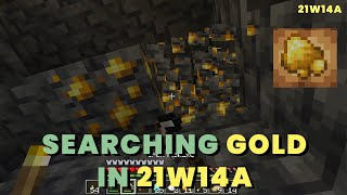 Trying to find Raw Gold in Snapshot 21w14a | Gold in New Caves Minecraft 1.17 | Minecraft 21w14a