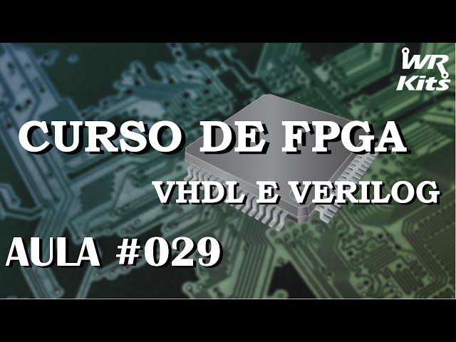 CIRCUITO SOMADOR COM GERAÇÃO IF | Curso de FPGA #029
