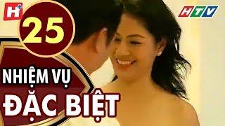Nhiệm Vụ Đặc Biệt - Tập 25 | HTV Films Tình Cảm Việt Nam Hay Nhất 2019