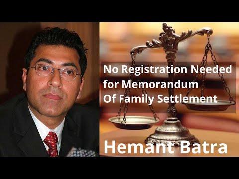 No Registration Needed for Memorandum Of Family Settlement