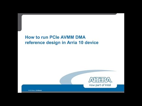 PCIe Avalon Memory Master DMA Reference Design in Arria 10 part2