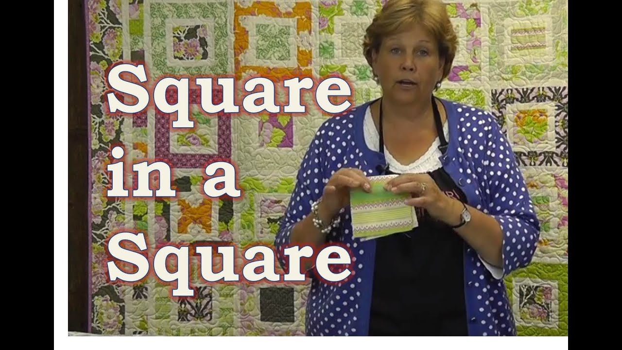 Make The Square In A Square Quilt Tutorial Youtube